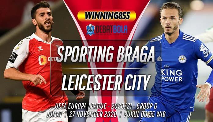 Prediksi Sporting Braga vs Leicester City 27 November 2020