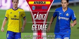 Prediksi Cádiz vs Getafe 21 Desember 2020