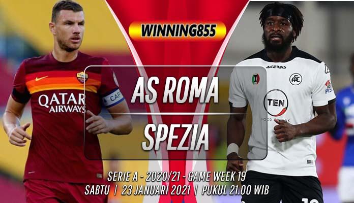 Prediksi AS Roma vs Spezia: Waktunya Pembalasan Dendam