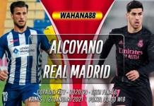 Prediksi Alcoyano vs Real Madrid 21 Januari 2021