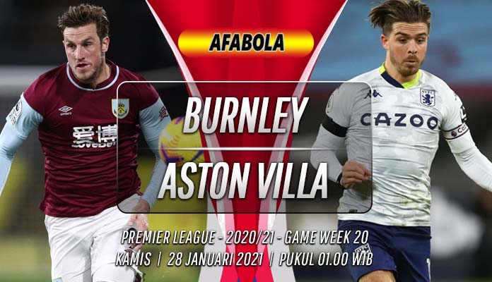 Prediksi Burnley vs Aston Villa 28 Januari 2021