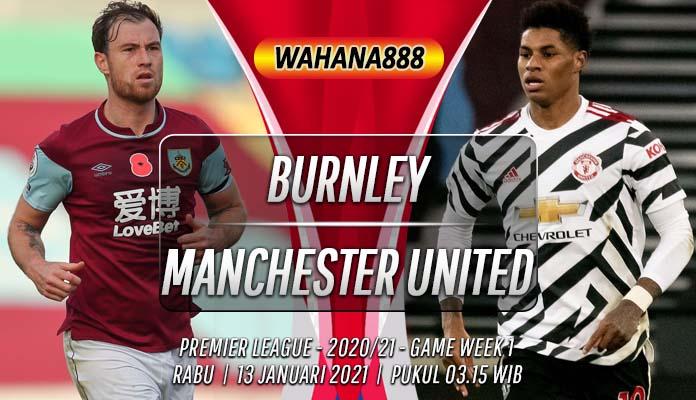 Prediksi Burnley vs Manchester United 13 Januari 2021