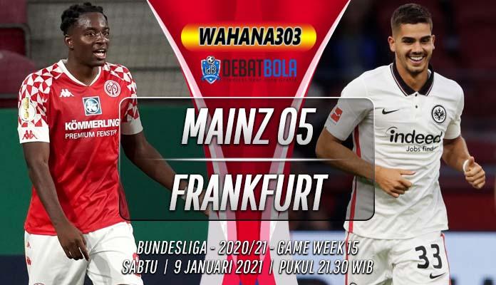 Prediksi Mainz 05 vs Frankfurt 9 Januari 2021