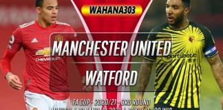 Prediksi Manchester United vs Watford 10 Januari 2021