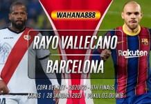 Prediksi Rayo Vallecano vs Barcelona 28 Januari 2021
