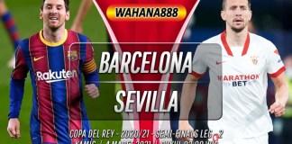 Prediksi Barcelona vs Sevilla 4 Maret 2021