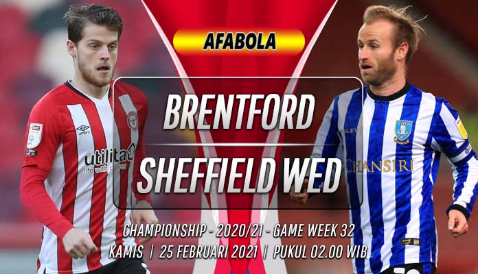 Prediksi Brentford vs Sheffield Wednesday 25 Februari 2021