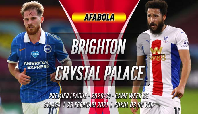 Prediksi Brighton vs Crystal Palace 23 Februari 2021