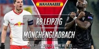 Prediksi RB Leipzig vs Monchengladbach 28 Februari 2021