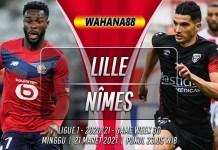 Prediksi Lille vs Nîmes 21 Maret 2021
