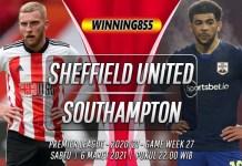 Prediksi Sheffield United vs Southampton 6 Maret 2021