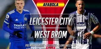 Prediksi Leicester City vs West Brom 23 April 2021