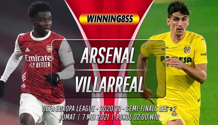 Prediksi Arsenal vs Villarreal 7 Mei 2021