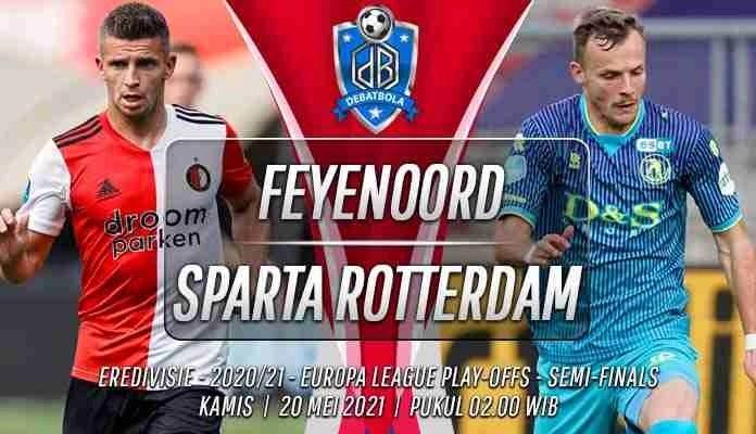 Prediksi Feyenoord vs Sparta Rotterdam 20 Mei 2021