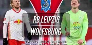 Prediksi RB Leipzig vs Wolfsburg 17 Mei 2021