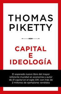 Piketty Capital e Ideología
