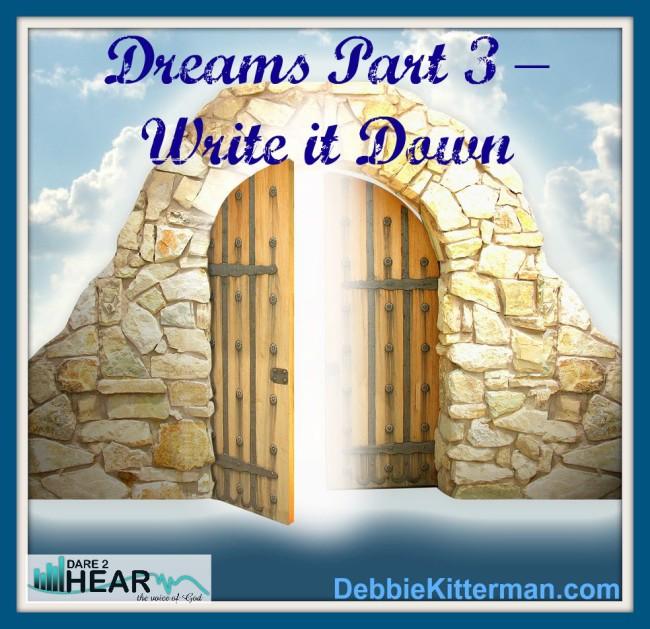 Dreams Part 3 – Write it Down
