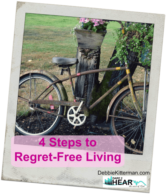 4 Steps to Regret-Free Living