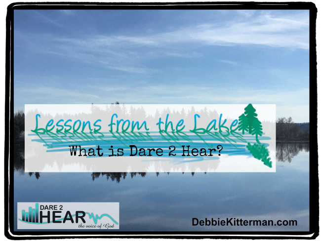 What is Dare 2 Hear? (Vlog) Lessons from the Lake #7