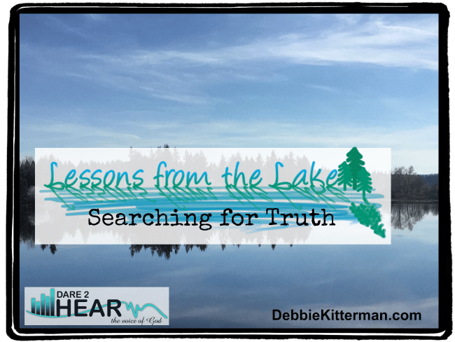 Searching for Truth (Vlog) Lessons from the Lake #12