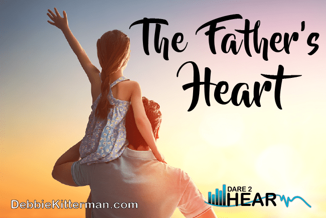 The Father's Heart & Tune in Thursday #16