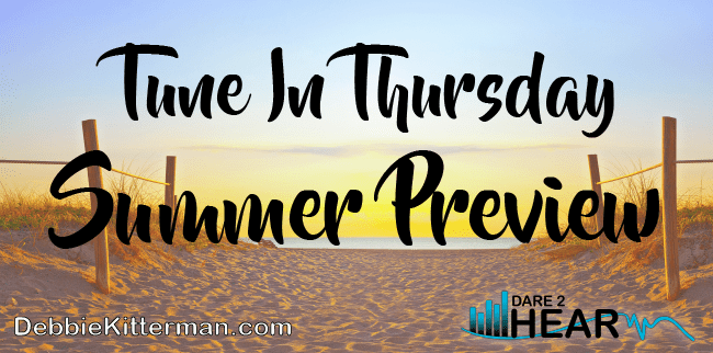 Summer Preview & Tune In Thursday #19