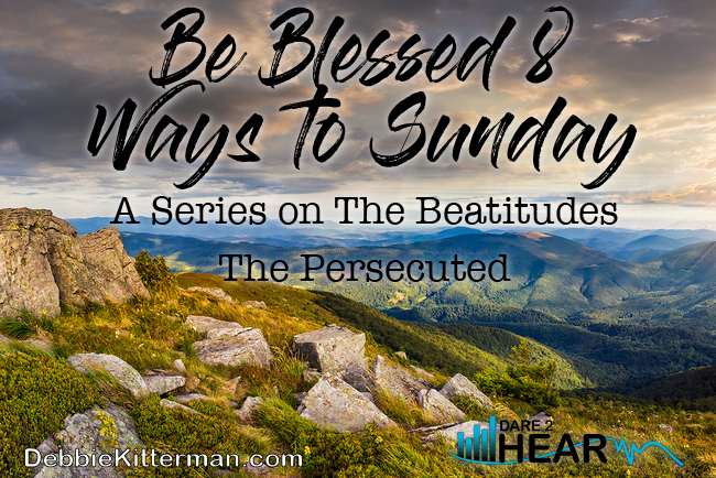 Be Blessed 8 Ways to Sunday: The Persecuted & Tune In Thursday #64