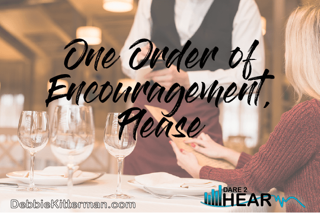 1 Order of Encouragement, Please & Tune In Thursday #67