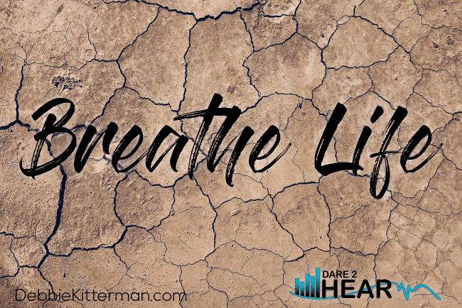 Breathe Life & Tune In Thursday #70