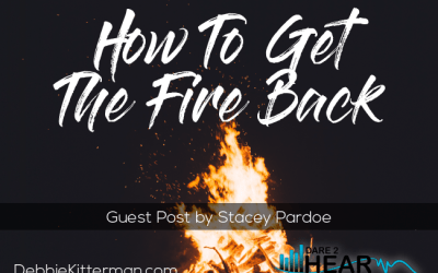 How to Get the Fire Back & Tune In Thursday #74 Guest: Stacey Pardoe