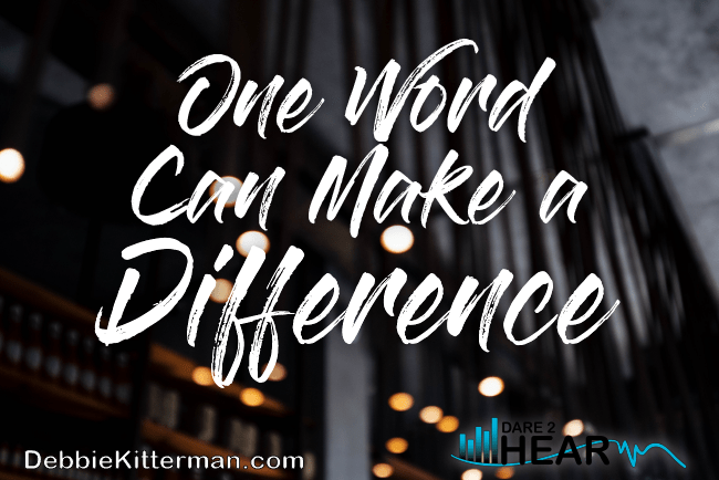 One Word Can Make a Difference & Tune In Thursday #77