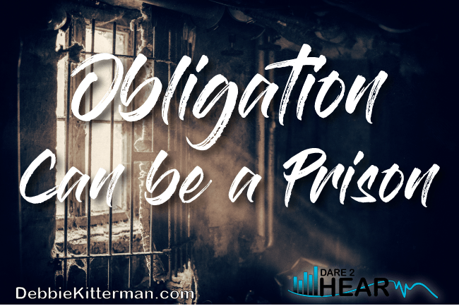 Obligation Can be a Prison & Tune In Thursday #84