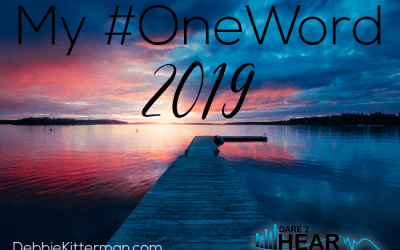 My #OneWord 2019 & Tune In Thursday #96