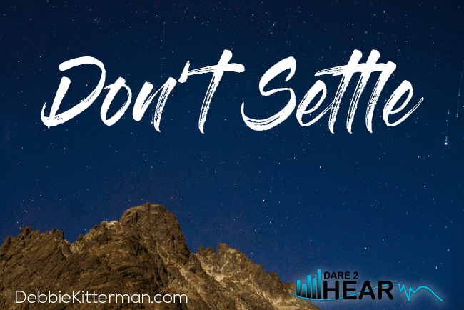 Don't Settle + Tune In Thursday #149