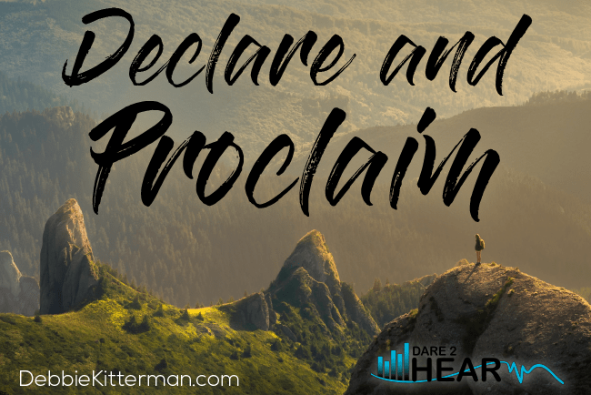 Declare & Proclaim + Tune In Thursday #162