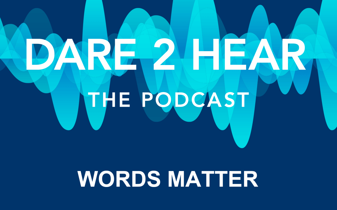 Words Matter + Tune in Thursday #169