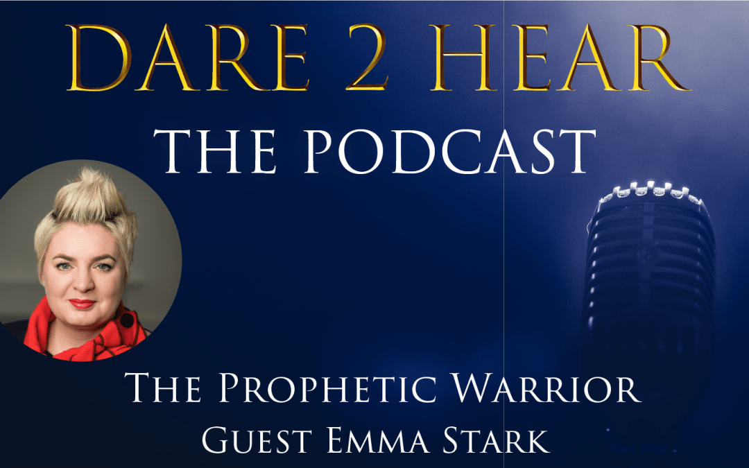 The Prophetic Warrior with Guest Emma Stark + Tune in Thursday #176
