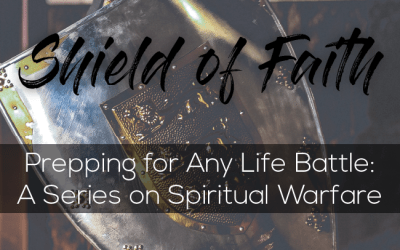 The Shield of Faith + Tune In Thursday #194