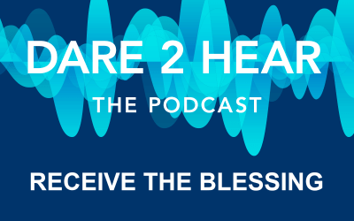 Receive the Blessing Podcast Episode #110
