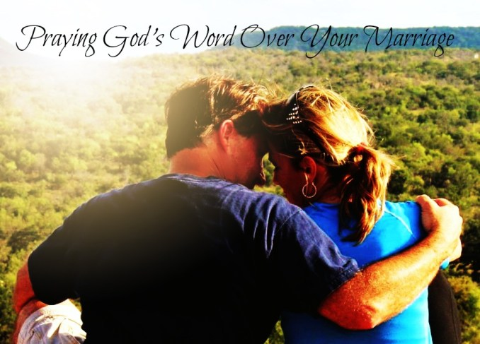 praying God's Word over your marriage