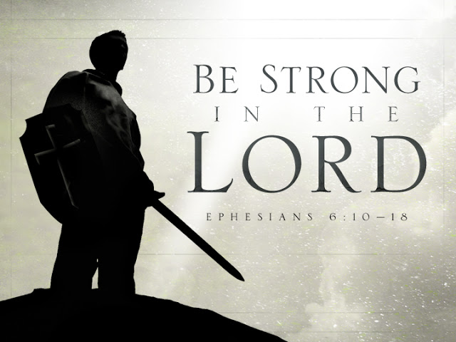 be strong in the Lord 2