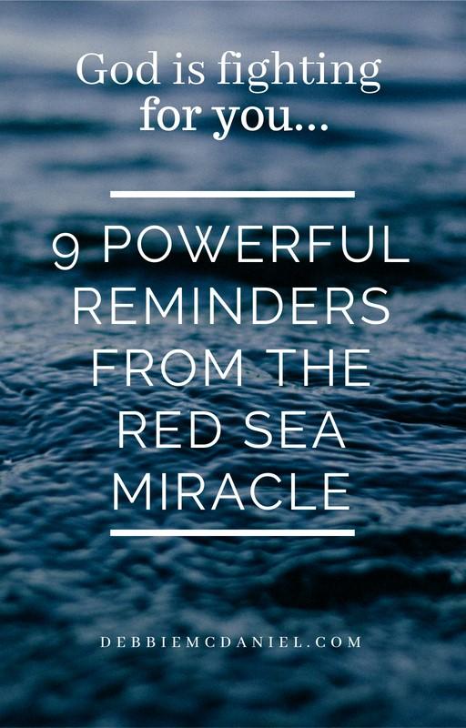 https://debbiemcdaniel.com/2016/05/02/9-powerful-reminders-red-sea-miracle/