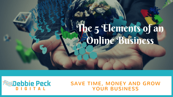 The 5 Elements of an Online Business