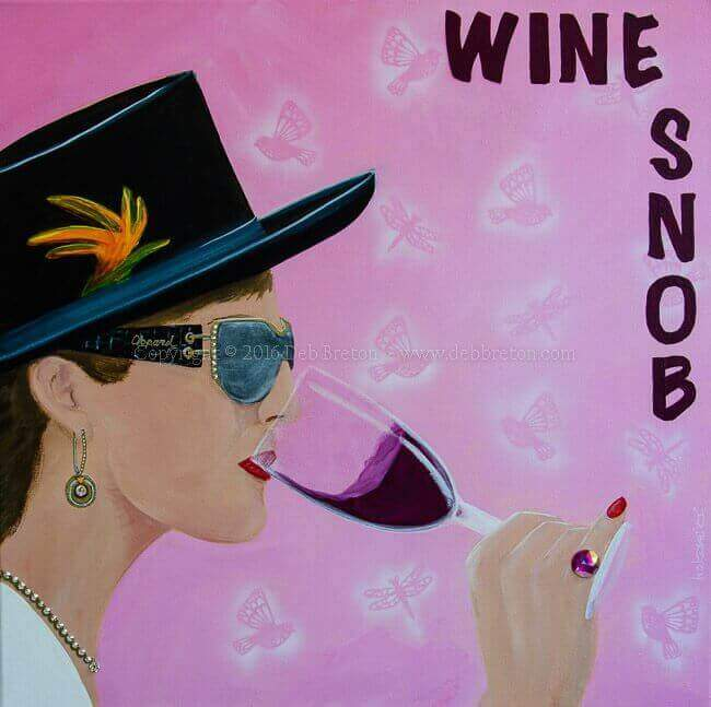Wine Snob by Deb Breton. Measures 20 x 20 square on stretched canvas.