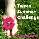 Tween Summer Challenge