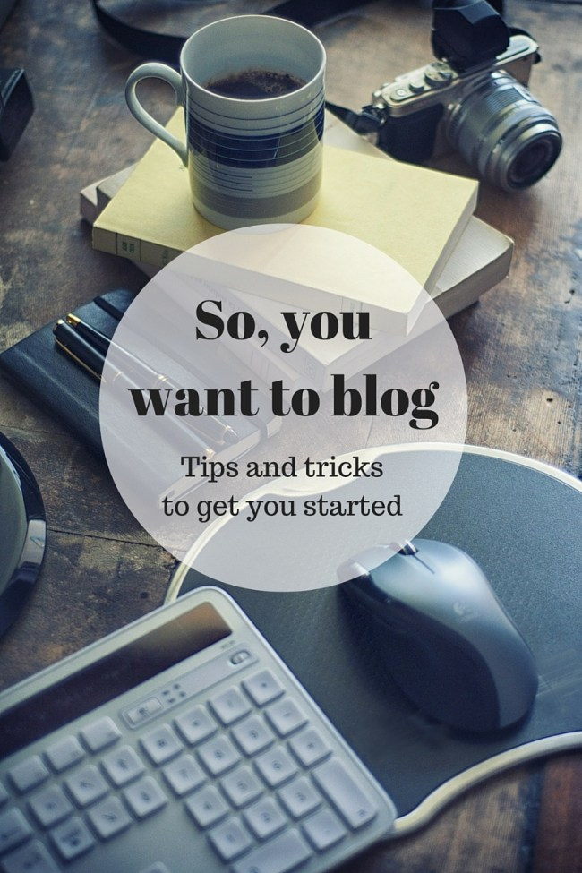 So you want to blog