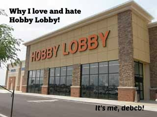 Why I love and hate Hobby Lobby