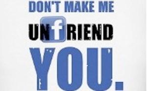 Yeah, I got caught unfriending a guy on Facebook