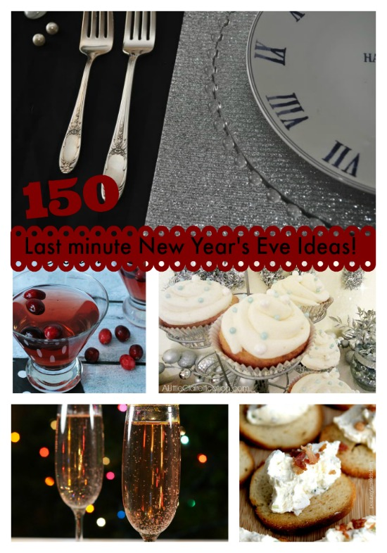 150 Last minute New Year's Eve Ideas
