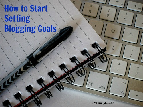 How to start setting Blogging Goals
